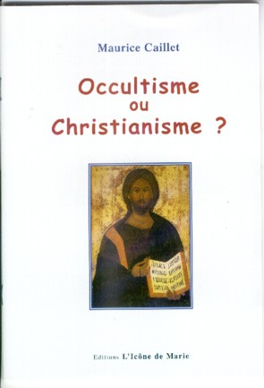 Occultisme ou christianisme?